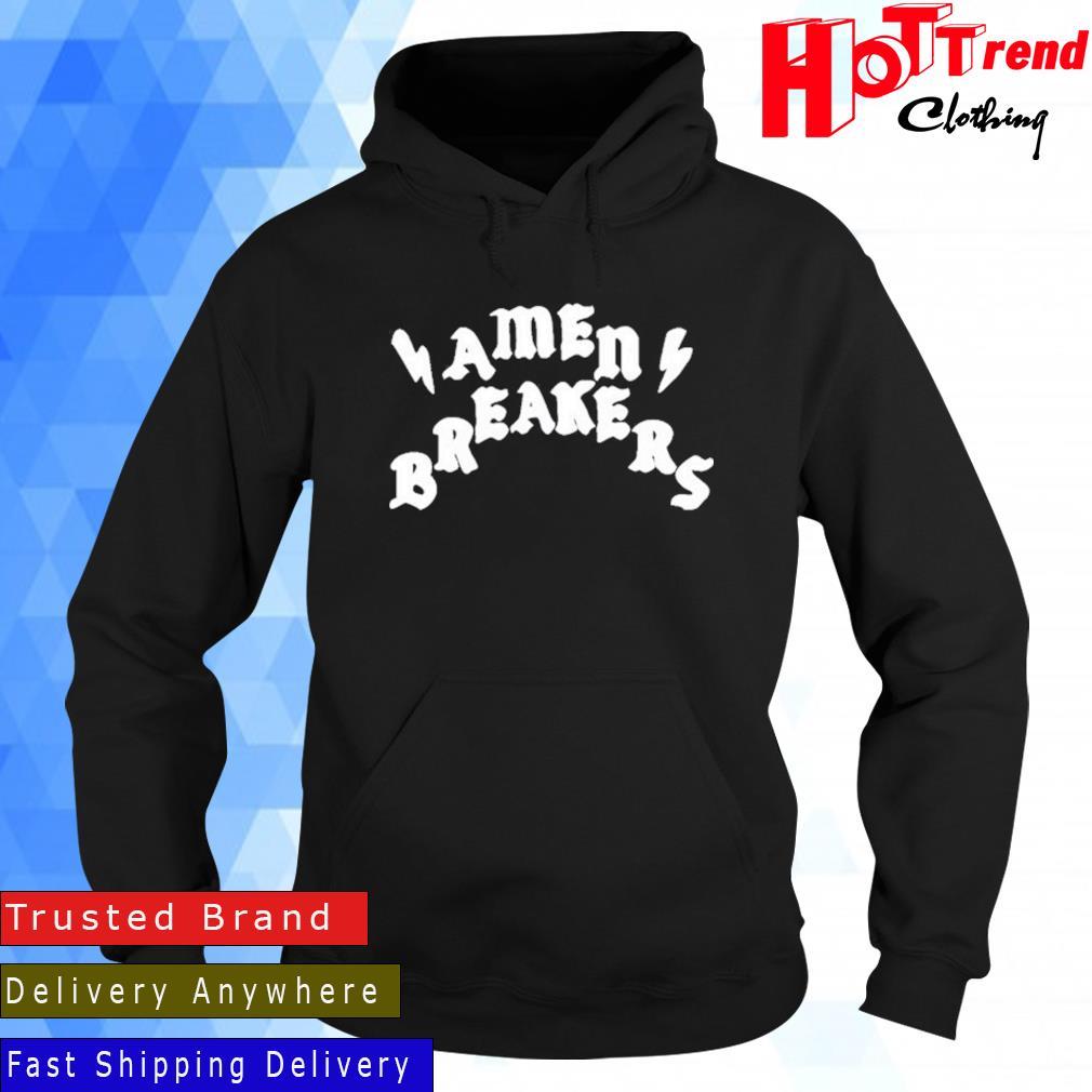 Amen Breakers Shirt Hoodie