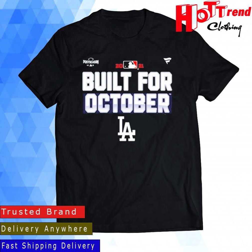 Los Angeles Dodgers Fanatics Branded Royal 2021 Built For October Shirt