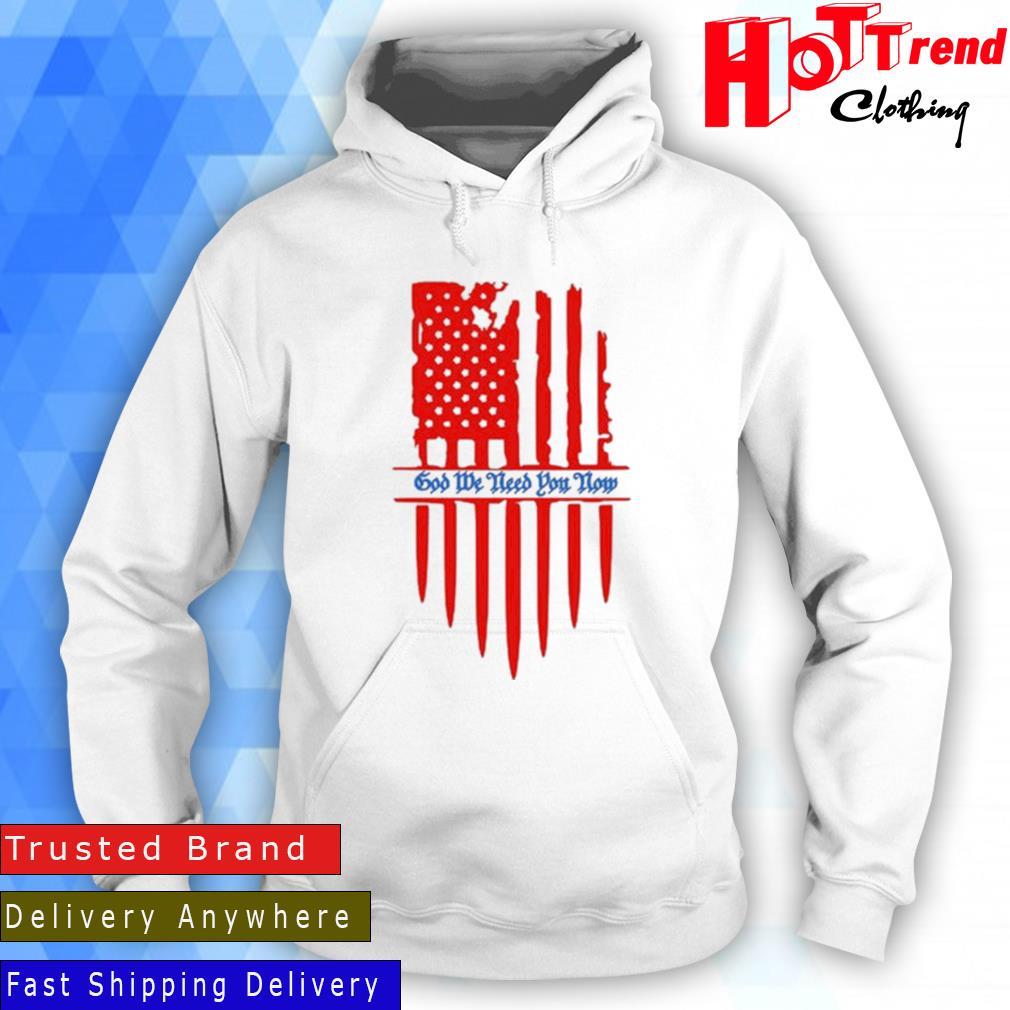 Struggle Jennings God We Need You Now Flag Shirt Hoodie