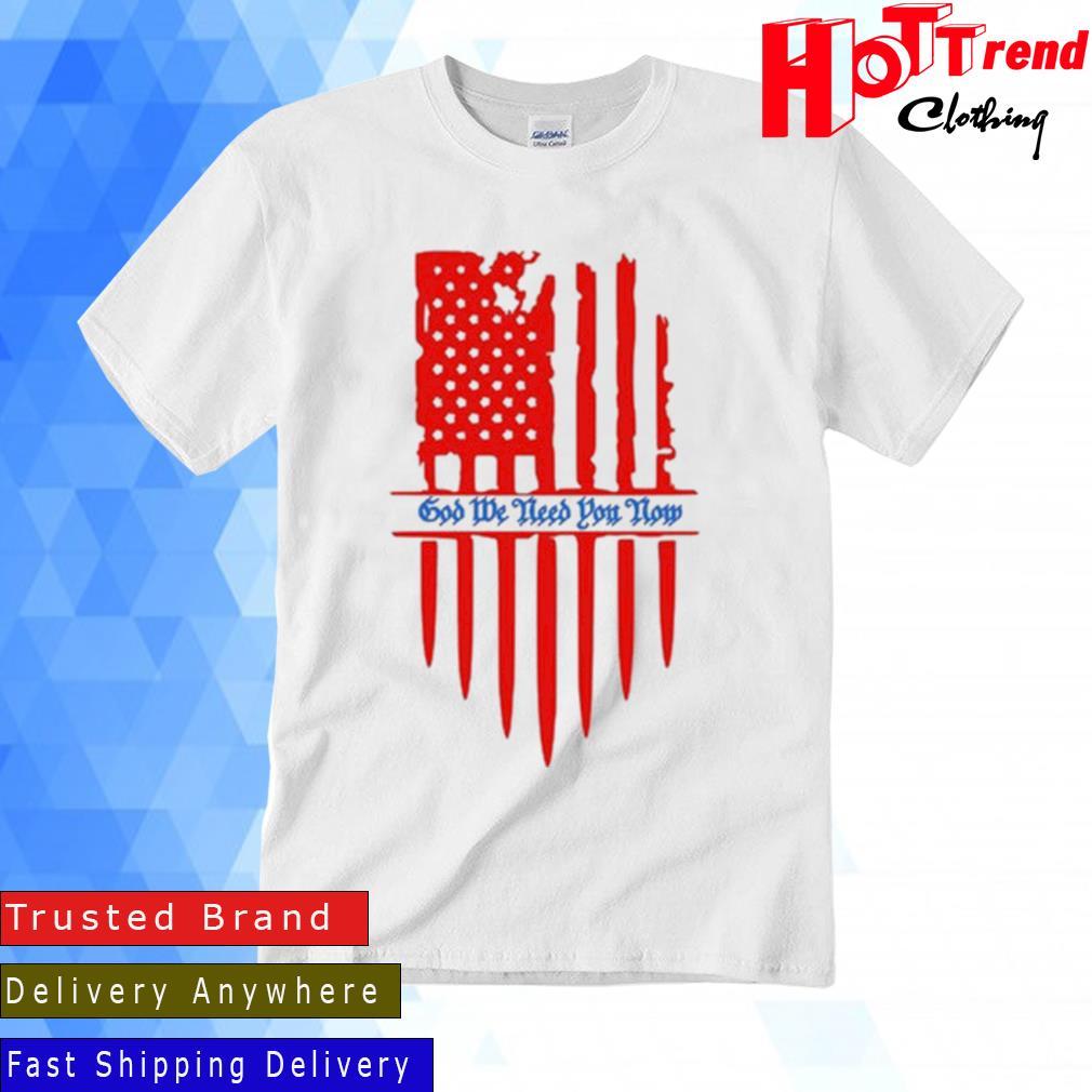 Struggle Jennings God We Need You Now Flag Shirt