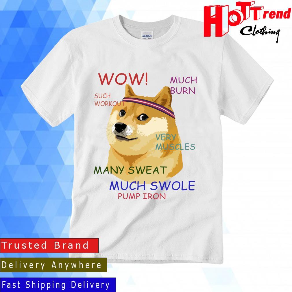 Very Fitness Doge Meme Shirt